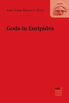 Gods in Euripides - Mussarra Roca, Joan J.