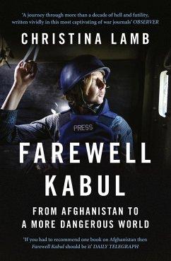 Farewell Kabul - Lamb, Christina