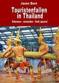 Touristenfallen in Thailand (eBook, ePUB)