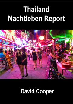 Thailand Nachtleben Report (eBook, ePUB)