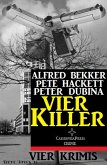Vier Killer: Vier Krimis (eBook, ePUB)