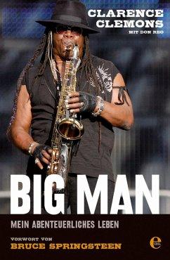 Clarence Clemons - Big Man (eBook, ePUB) - Clemons, Clarence