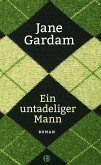 Ein untadeliger Mann / Old Filth Trilogie Bd.1 (eBook, ePUB)
