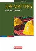 Job Matters A2 Bautechnik. Arbeitsheft