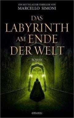 Das Labyrinth am Ende der Welt - Simoni, Marcello