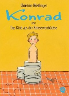 Konrad oder Das Kind aus der Konservenbüchse - Nöstlinger, Christine