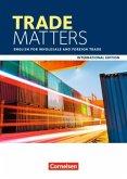 Matters International Edition - Trade Matters A2/B2. Schülerbuch