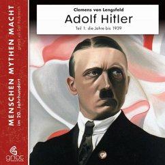Adolf Hitler, 3 Audio-CDs - Lengsfeld, Clemens von
