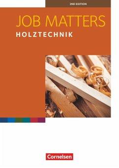 Job Matters A2 Holztechnik. Arbeitsheft