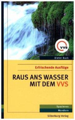 Raus ans Wasser mit dem VVS - Buck, Dieter