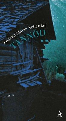 Tannöd - Schenkel, Andrea Maria