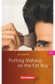 8. Schuljahr, Stufe 2 - Putting Makeup on the Fat Boy