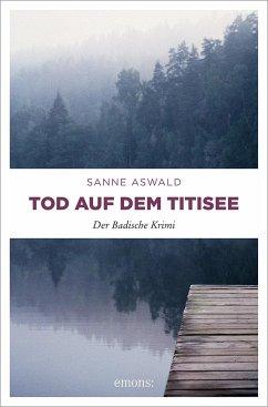 Tod auf dem Titisee - Aswald, Sanne