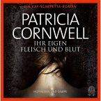 Ihr eigen Fleisch und Blut / Kay Scarpetta Bd.22 (6 Audio-CDs)
