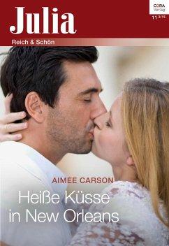 Heiße Küsse in New Orleans (eBook, ePUB) - Carson, Aimee