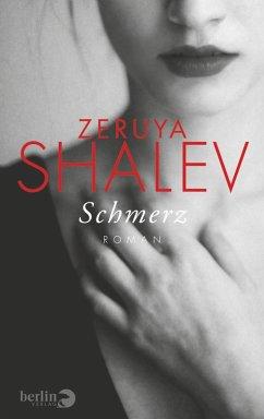Schmerz (eBook, ePUB) - Shalev, Zeruya