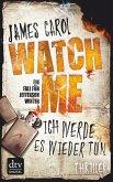 Watch Me - Ich werde es wieder tun / Jefferson Winter Bd.2 (eBook, ePUB)