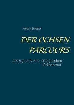 Der Ochsen Parcours (eBook, ePUB)