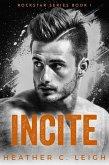 Incite (Rockstar, #1) (eBook, ePUB)