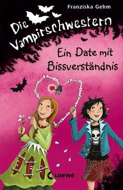 Ein Date mit Bissverständnis / Die Vampirschwestern Bd.10 (eBook, ePUB) - Gehm, Franziska