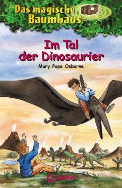 Im Tal der Dinosaurier / Das magische Baumhaus Bd.1 (eBook, ePUB) - Pope Osborne, Mary