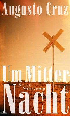 Um Mitternacht (eBook, ePUB) - Cruz, Augusto