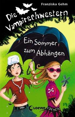 Ein Sommer zum Abhangen / Die Vampirschwestern Bd.9