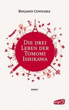 Die drei Leben der Tomomi Ishikawa (Mängelexemplar) - Constable, Benjamin