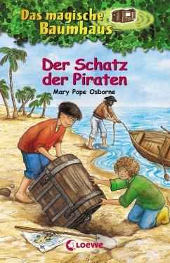 Der Schatz der Piraten / Das magische Baumhaus Bd.4 (eBook, ePUB) - Pope Osborne, Mary