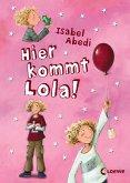 Hier kommt Lola! (eBook, ePUB)