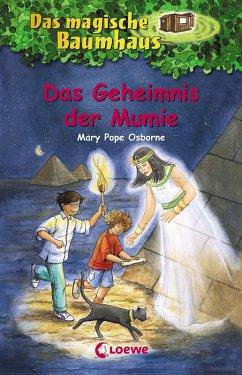 Das Geheimnis der Mumie / Das magische Baumhaus Bd.3 (eBook, ePUB) - Pope Osborne, Mary