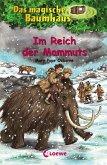 Im Reich der Mammuts / Das magische Baumhaus Bd.7 (eBook, ePUB)