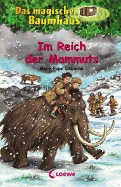 Im Reich der Mammuts / Das magische Baumhaus Bd.7 (eBook, ePUB) - Pope Osborne, Mary