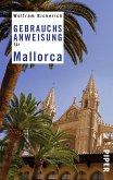 Gebrauchsanweisung für Mallorca (eBook, ePUB)