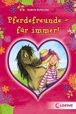 Pferdefreunde - für immer! (eBook, ePUB)