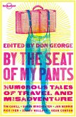 By the Seat of My Pants (eBook, ePUB)