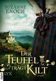 Der Teufel trägt Kilt / Scandalous Highlanders Bd.1 (eBook, ePUB)