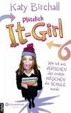 Wie ich aus Versehen das coolste Mädchen der Schule wurde / Plötzlich It-Girl Bd.1 (eBook, ePUB)
