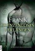 Grenzenloses Verlangen / World of Nightwalkers Bd.4 (eBook, ePUB)