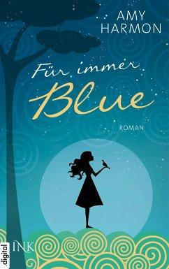 Für immer Blue (eBook, ePUB) - Harmon, Amy