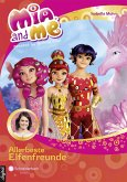 Allerbeste Elfenfreunde / Mia and me Bd.19 (eBook, ePUB)