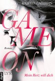 Mein Herz will dich / Game on Bd.1 (eBook, ePUB)