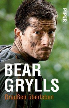 Draußen (über)leben - Grylls, Bear