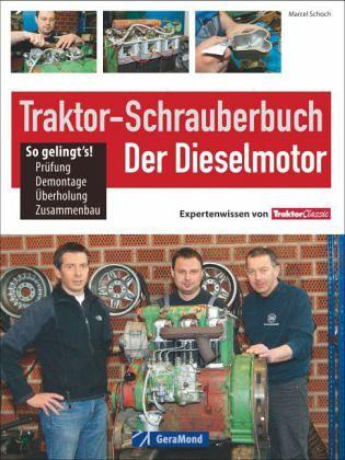 Das große Traktor-Schrauberbuch Schoch Traktoren Restaurierung Reparatur-Buch