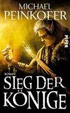 Sieg der Könige / Die Könige Bd.3 (Restexemplar)