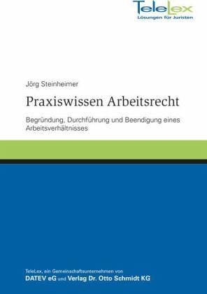 Praxiswissen Arbeitsrecht Von Jörg Steinheimer Portofrei Bei Bücher