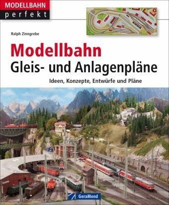 Modellbahn Gleis- und Anlagenpläne - Zinngrebe, Ralph