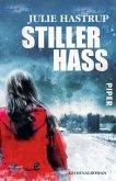 Stiller Hass / Ermittlerin Rebekka Holm Bd.5