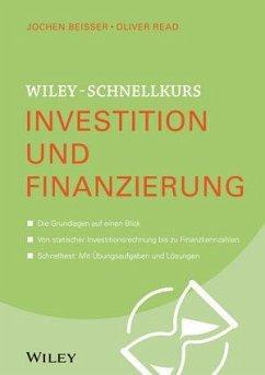 Wiley-Schnellkurs Investition und Finanzierung - Beißer, Jochen; Read, Oliver