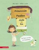 Prinzessin Pauline zieht los